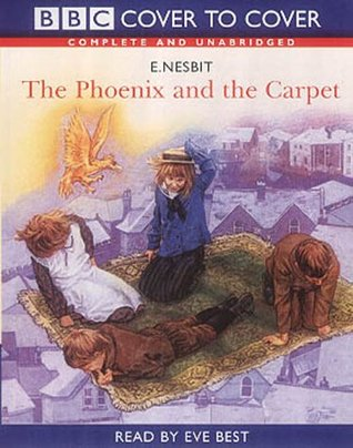 The Phoenix and the Carpet: Complete & Unabridged