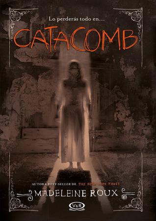 Catacomb (Asylum, #3)