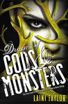 Dreams of Gods & Monsters (Daughter of Smoke & Bones #3)