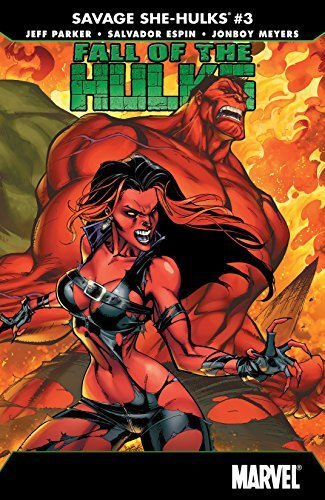 Fall of the Hulks: The Savage She-Hulks #3