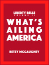 What's Ailing America