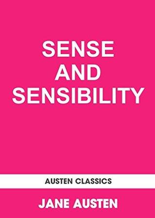 SENSE AND SENSIBILITY (Annotated)