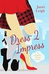 Dress 2 Impress (Jennifer Cloud, #2)