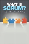 What is Scrum? by Aditi Agarwal