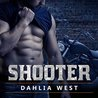 Shooter by Dahlia West