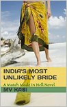 India's Most Unlikely Bride by M.V. Kasi
