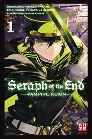 Seraph of the End 1(Seraph of the End: Vampire Reign 1)