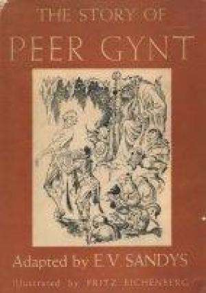 The Story of Peer Gynt