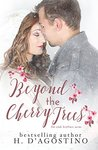 Beyond the Cherry Trees by Heather D'Agostino
