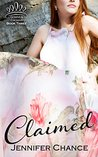 Claimed (Gowns & Crowns, #3)