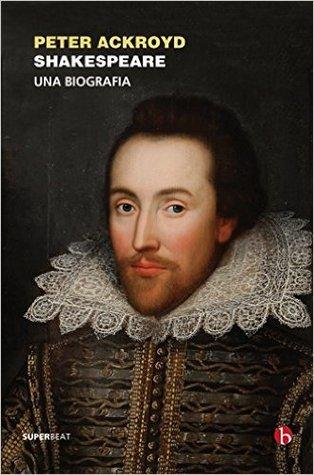 Shakespeare: una biografia