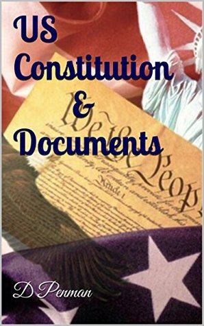 US Constitution, Declaration of Independence, Bill of Rights, Emancipation Proclamation: Plus Interesting Facts