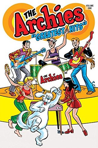 The Archies: Greatest Hits (Archie Comics Graphic Novels)