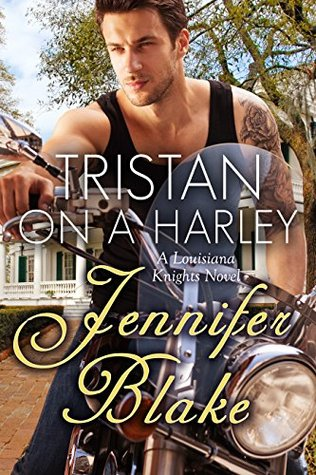 Tristan on a Harley (Louisiana Knights, #3)