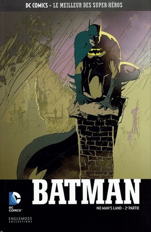 Batman : No Man's Land - 2e Partie
