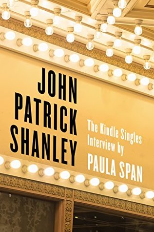 John Patrick Shanley: The Kindle Singles Interview