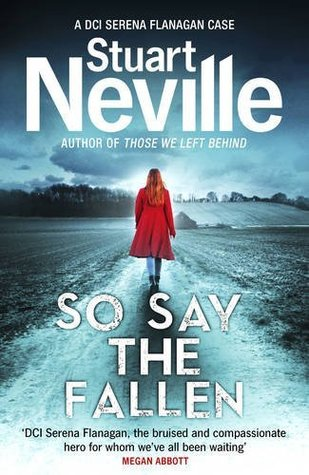 So Say the Fallen (DCI Serena Flanagan, #2)