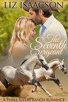 The Seventh Sergeant (Three Rivers Ranch Romance #5)