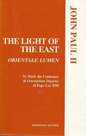 Orientale Lumen: On the Centenary of Orientalium Dignitas