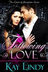 Following Love (Loves of Deception Book 2)