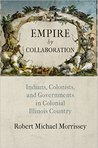 Empire by Collaboration by Robert Michael Morrissey