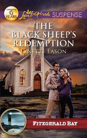 The Black Sheep's Redemption by Lynette Eason