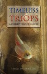 Timeless Triops A Prehistoric Creature