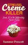 Streusel Creme Killer (INNcredibly Sweet #5)