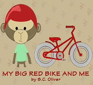 Books for Kids: My Big Red Bike and Me (FREE MUSIC DOWNLOAD W/PURCHASE): (Bedtime Stories for kids ages 3-8, Children's Books, Kids Books)