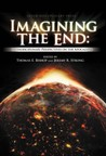 Imagining the End: Interdisciplinary Perspectives on the Apocalypse