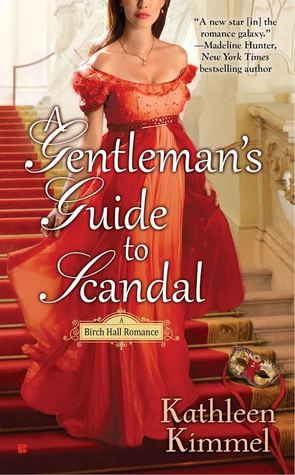 A Gentleman's Guide to Scandal (Birch Hall Romance, #2)