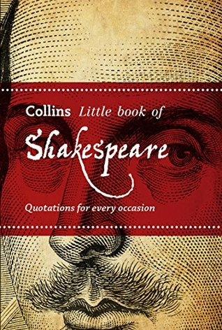 Little Book of Shakespeare: Quotations for every occasion (Collins Little Books)