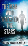 The Man Who Watched the Stars