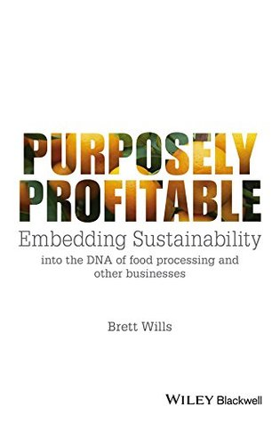 purposely-profitable-embedding-sustainability-into-the-dna-of-food-processing-and-other-businesses