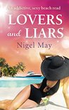 Lovers and Liars by Nigel May