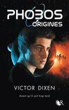 Les origines by Victor Dixen