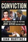 Conviction by Juan Martinez