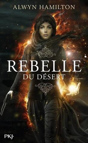 Rebelle du Désert (Rebelle du Désert, #1)