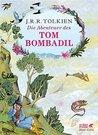 Die Abenteuer des Tom Bombadil by J.R.R. Tolkien