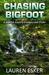 Chasing Bigfoot (Shifter Agents, #2.5)