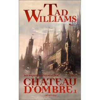Château d'ombre 1 (Les Royaumes des Marches, #1)