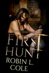 First Hunt (The Warding, #1,5)