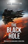 The Black Hole (The Shadow Order #1)