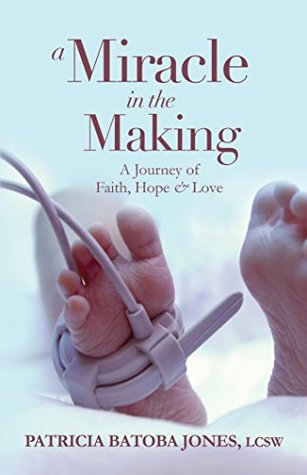 a-miracle-in-the-making-a-journey-of-faith-hope-love