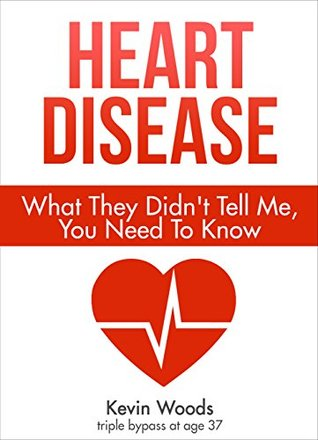 heart-disease-what-they-didn-t-tell-me-you-need-to-know