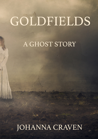 Goldfields (History and Horrors short st...
