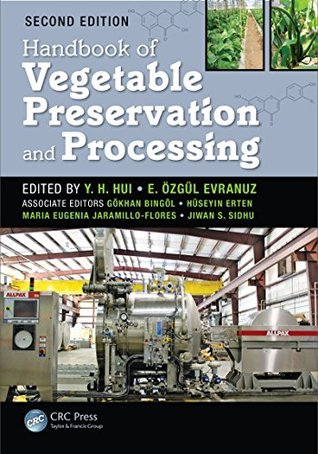 Handbook of Vegetable Preservation and Processing, Second Edition (Food Science and Technology)