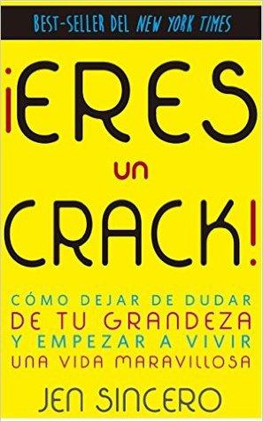 ¡Eres Un Crack!