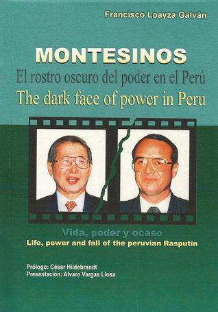 montesinos-el-rostro-oscuro-del-poder-en-el-per-vida-poder-y-ocaso