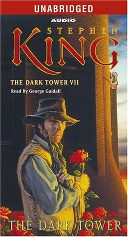 The Dark Tower (The Dark Tower, Book 7) (King, Stephen)